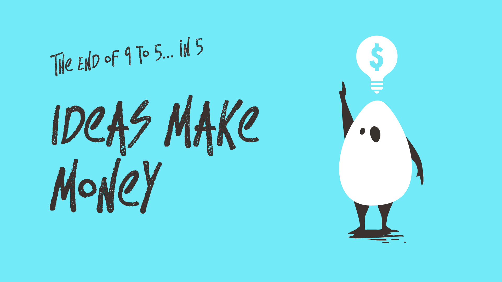Ideas Make Money