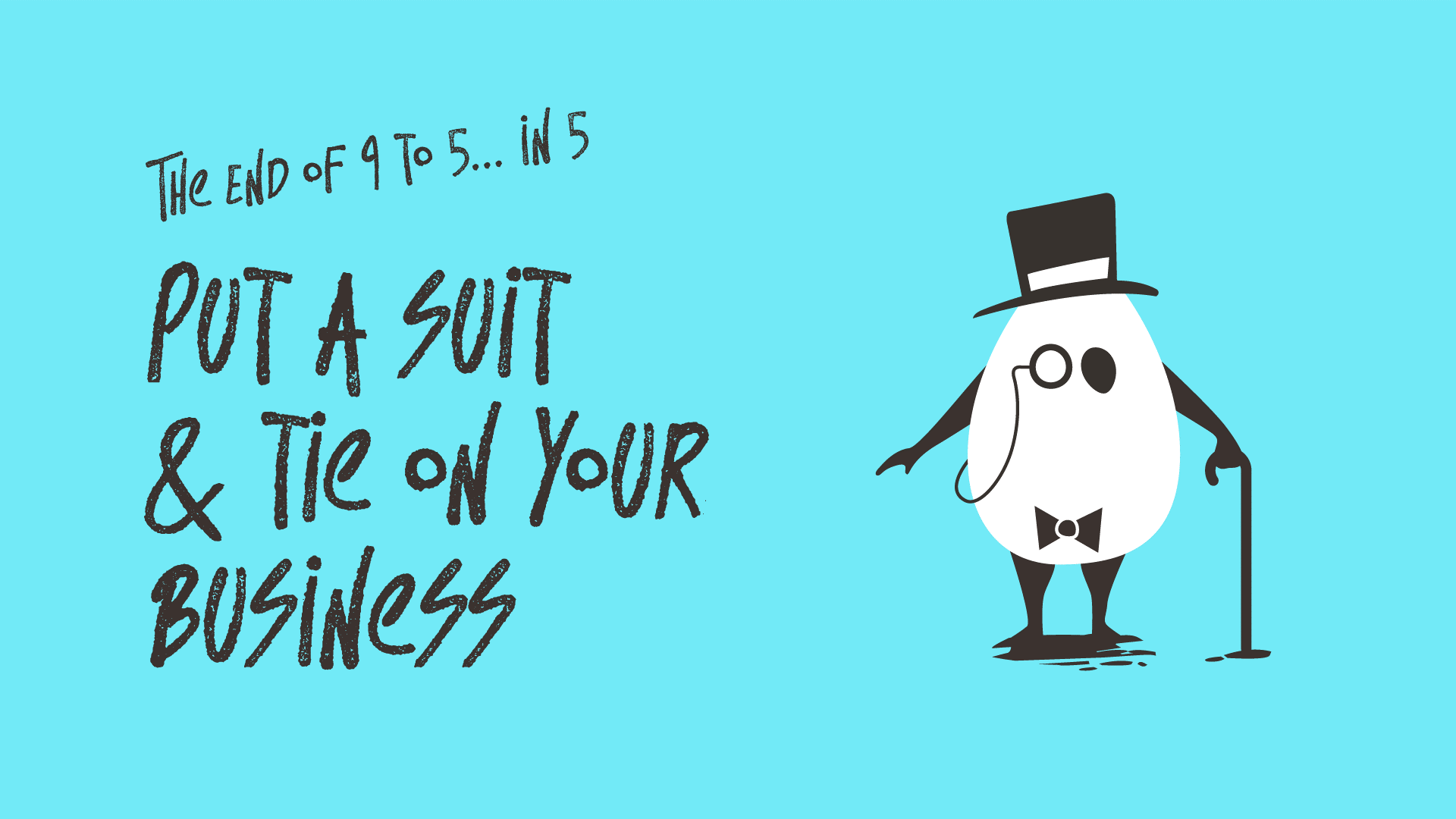 Put a Suit & Tie on your business
